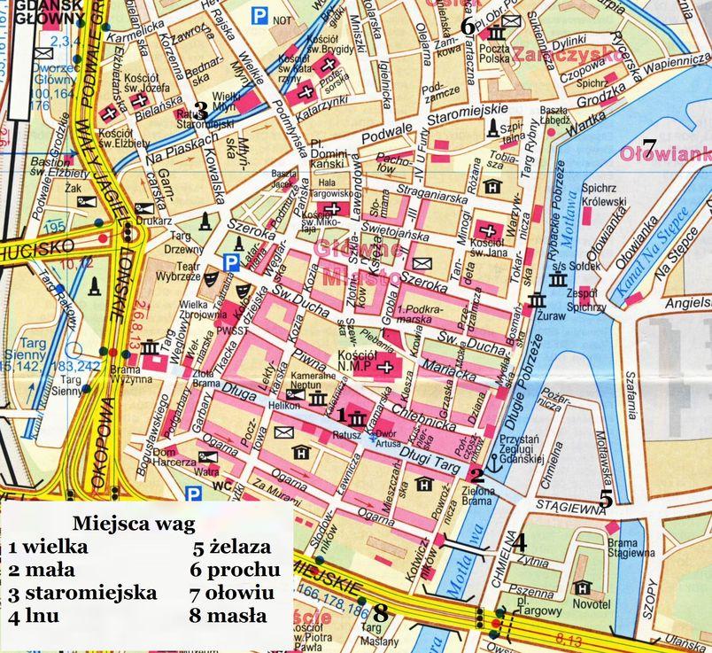 waga 2. Miejsca dawnych wag na współczesnym planie Gdańsk-a